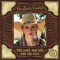 Pauline Reese's CD, THE GOOD THE BAD AND THE UGLY